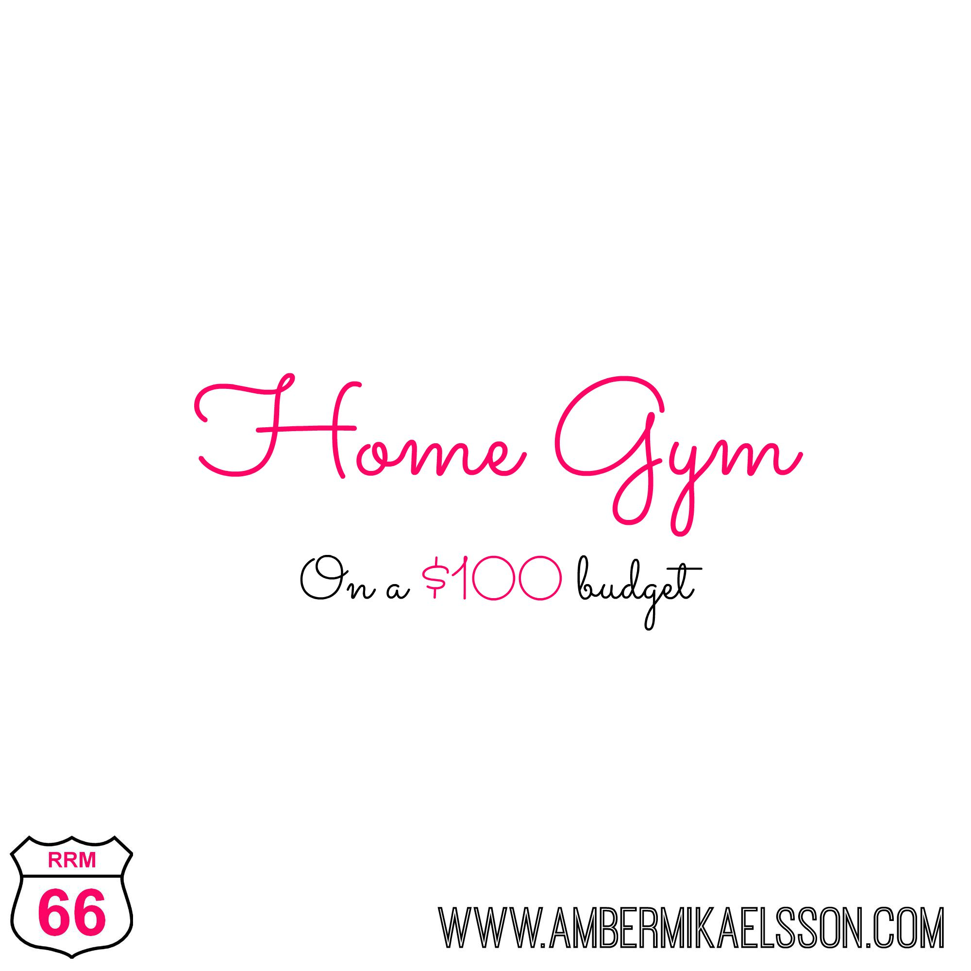 Setting up a home gym for less than — amber